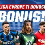 Liga Evrope ti donosi bonus